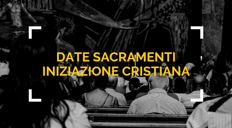 Calendario Comunioni 2020.Date Sacramenti Iniziazione Cristiana 2019 2020 Unita